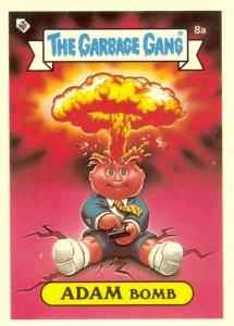 Australia Adam Bomb Garbage Pail Kids Card