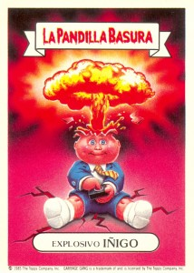 Spanish La Pandilla Basura Adam Bomb Garbage Pail Kids Card