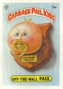 Garbage Pail Kids Off-The-Wall Paul